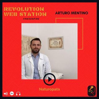 INTERVISTA ARTURO MENTINO - NATUROPATA