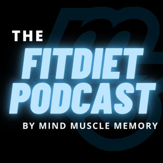 Fit Diet Podcast Dietary Fiber and Plant Based Sticky Fiber Diet