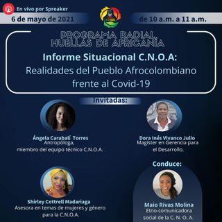 Informe Situación C.N.O.A: Realidades del Pueblo Afrocolombiano