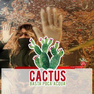 Cactus #29 - Nutrire lo sguardo - 15/04/2021