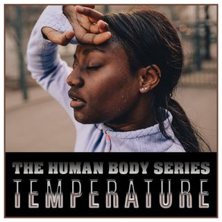 Temperature (The Human Body Series)