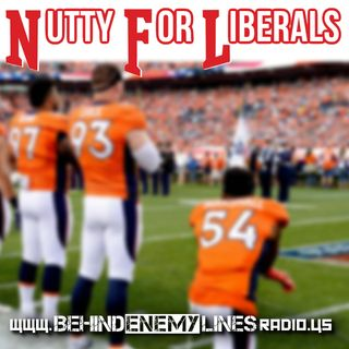 Behind Enemy Lines Radio - NFL: Nuts For Liberals!