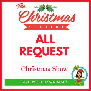 All-Request Christmas Show-8.26.17