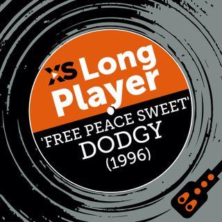 "Dodgy ""Free Peace Sweet"" with Nigel Clark"