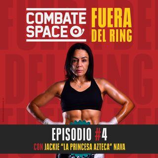 "Episodio #4: Jackie ""La Princesa Azteca"" Nava"
