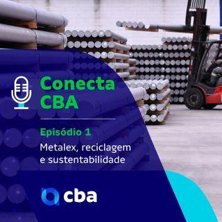Ep 1 - Metalex, reciclagem e sustentabilidade