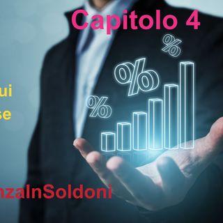 Audiolibro - Capitolo 4 Qualche altra osservazione sui tassi d'interesse