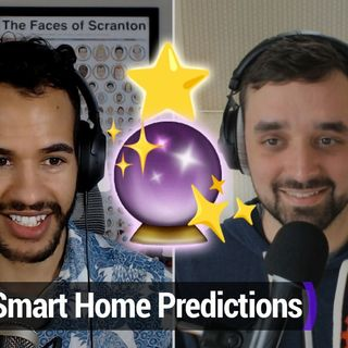 Smart Tech Today 80: 2021 Smart Home Predictions