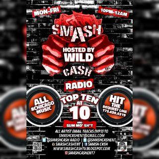 #SmashCashRadio Presents Top Ten At 10p Nov.30th