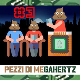 Pezzi di MEgahertz - La privacy perduta