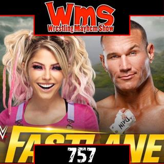Too Hot for HBO Max | Wrestling Mayhem Show 757