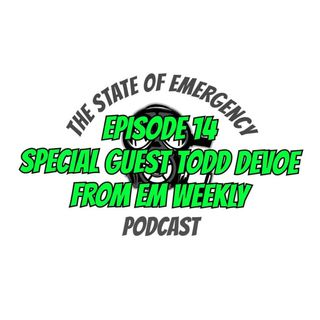 Special Guest Todd DeVoe from EM Weekly