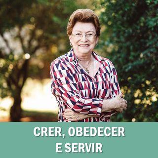 Crer, obedecer e servir // Pra. Suely Bezerra