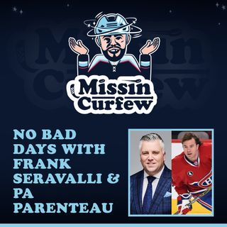 35. No Bad Days with NHL Insider Frank Seravalli & Former National Leaguer PA Parenteau