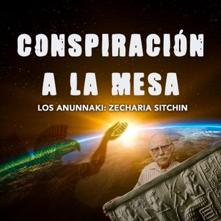 02: Los Anunnaki - Zecharia Sitchin