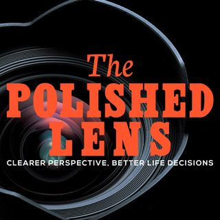 The Polished Lens