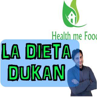 Episodio 37 - DIETA DUKAN - Verita', segreti, Dubbi e danni. Dieta Dannosa o buona?