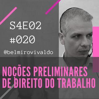 S4E02 | #020 | Noções preliminares de Direito do Trabalho