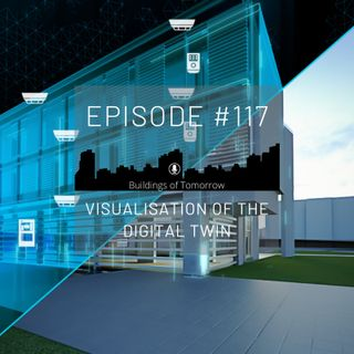 #117 Visualisation of the Digital Twin
