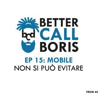 BCB EP 15   MOBILE NON SI PUÓ EVITARE