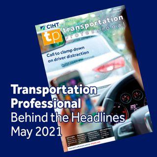 Behind the Headlines - May 2021