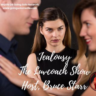 JEALOUSY - The Luvcoach - Bruce Starr