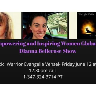 Empowering and Inspiring Women Globally - Holistic Warrior Evangelia Vensel