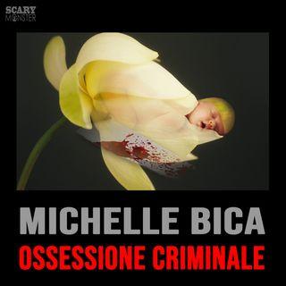 Michelle Bica - Ossessione Mortale