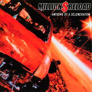 TRS Million $ Reload Anthems Of A Degeneration Album Special 11th September 2020