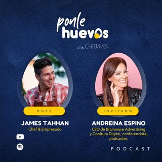 009. Andreina Espino | PT.1 CEO Brainwave Advertising y Cooltura Digital