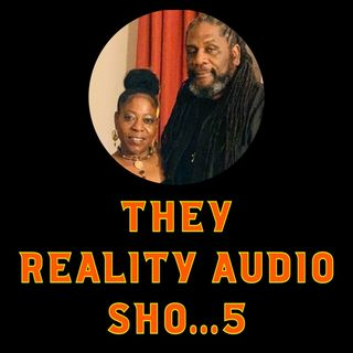 They Reality Audio Sho...5