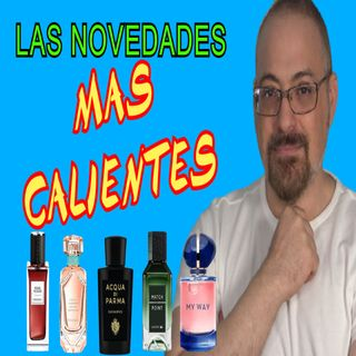 LOS PERFUMES MAS CALIENTES