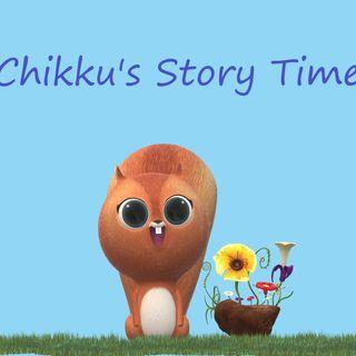 Chikku's Story Time