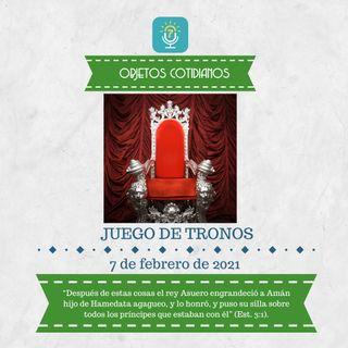 7 de febrero - Juego de tronos - Etiquetas Para Reflexionar - Devocional de Jóvenes