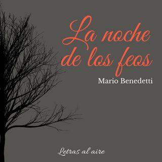 La noche de los feos | Mario Benedetti