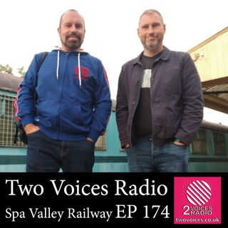 Podcast Special: Spa Valley Heritage Railway  EP 174