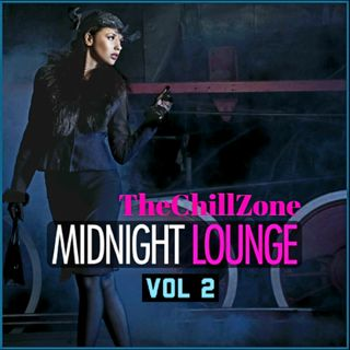 TheChillZone Midnight Lounge Volume 2