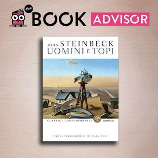 """""""Uomini e topi"""" di John Steinbeck: un romanzo semplicemente imperdibile"""