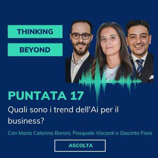 Puntata17 - Quali sono i trend dell'AI per il business?