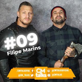 FILIPE MARINS- CM Talks #09