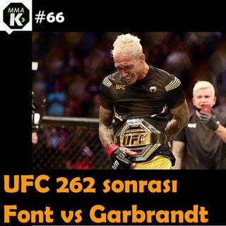 MMA Klinik #66 - Berke Sarı ile UFC 262 sonrası, Fight Night öncesi değerlendirmeler