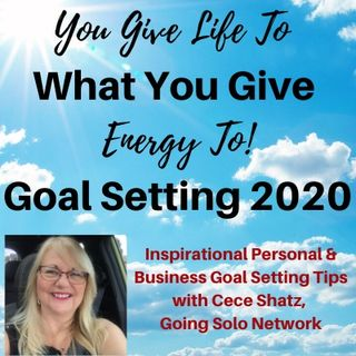 Inspirational Personal & Business Goal Setting Tips with Cece Shatz