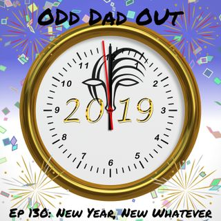 New Year New Whatever: ODO 130