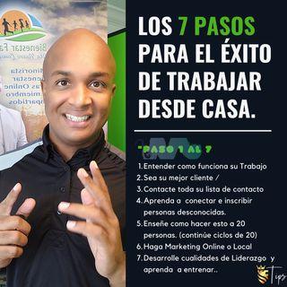 Lo 7 Pasos para el éxito en Casa /