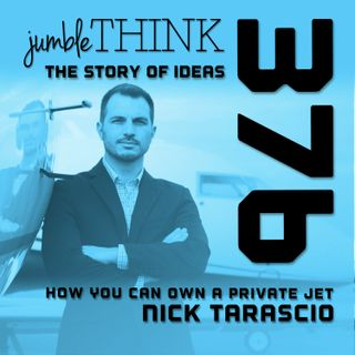 How You Can Own a Private Jet with Nick Tarascio