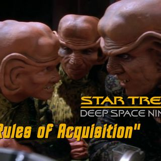 "Season 5, Episode 20 ""Rules of Acquisition"" (DS9) with Cassandra Rose Clarke"