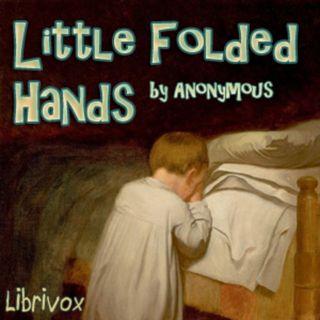 Little Folded Hands 5 School and Church Children's Spiritual Prayer Book Free Audiobook Spiritual