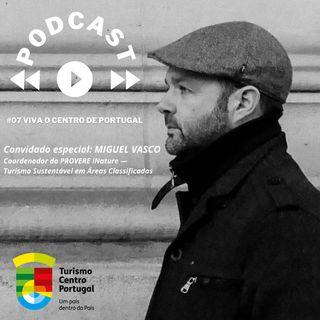 #07 - Viva o Centro de Portugal