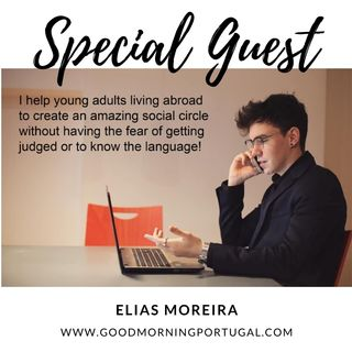 Helping Young People Settle Abroad - Elias Moreira on The GMP!