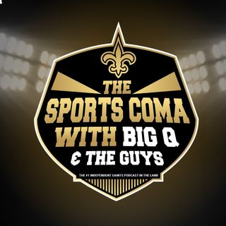 Sports Coma Show#182 SAINTS NEWS, NOTES & DC's MOCK #2 PLUS BOXING UPDATES